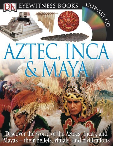 aztec-inca-maya-eyewitness-books