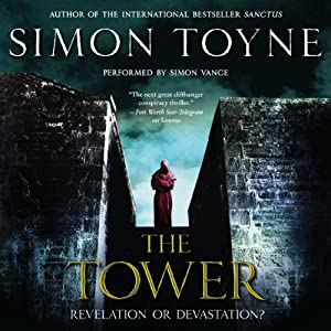 The Tower: A Novel: The Ruin Trilogy, Book 3 | [Simon Toyne]