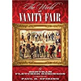 The World of Vanity Fair by Bertram Fletcher Robinsonby Paul R Spiring