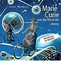 Marie Curie und das R�tsel der Atome: Geniale Denker und Erfinder