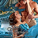 The Widow Wager: The Notorious Flynns, Volume 3 Audiobook by Jess Michaels Narrated by Danielle O'Farrell