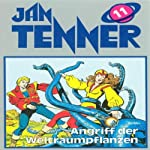 Angriff der Weltraumpflanzen (Jan Tenner Classics 11) | Horst Hoffmann