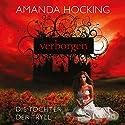 Verborgen (Die Tochter der Tryll 1) Hörbuch von Amanda Hocking Gesprochen von: Annina Braunmiller-Jest