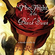 The Flight of the Black Swan: A Bawdy Novella (       UNABRIDGED) by Jean Roberta Narrated by Catherine Carter