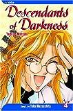 Descendants of Darkness: Yami no Matsuei, Vol. 4 (1591167027) by Yoko Matsushita