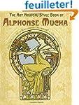 The Art Nouveau Style Book of Alphons...