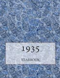 The 1935 Yearbook: Interesting facts from 1935 including 30 original newspaper front pages - Perfect 80th birthday gift or present!