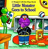 Little Monster Goes to School: A Muppet Lift-the-Flap Book (Muppets) (0140562249) by Inches, Alison