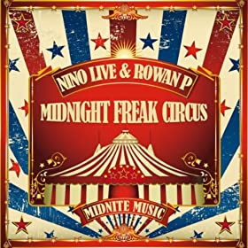 Midnight Freak Circus