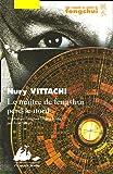 echange, troc Nury Vittachi - Le maître de fengshui perd le Nord
