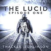 The Lucid - Season One: The Beginning | Nick Thacker, Kevin Tumlinson