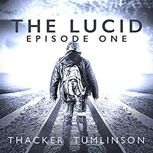 The Lucid - Season One: The Beginning Audiobook