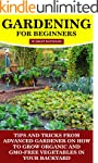 Gardening For Beginners: Tips And Tri...