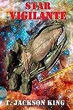 T. Jackson King Star Vigilante: 1 (Vigilante Series)