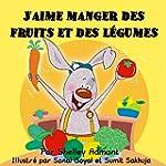 J'aime manger des fruits et des l�gum...