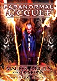 Paranormal Occult: Magick, Angels And Demons [DVD]