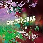 Re:TRAGRAS-リトラグラス-【C:通常盤】