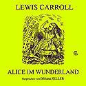 Alice im Wunderland Hörbuch von Lewis Carroll Gesprochen von: Bibiana Zeller