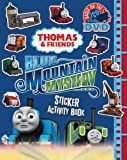Thomas & Friends: Blue Mountain Mystery- Sticker Activity Book