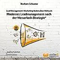 Modernes Lead Management nach der Wasserloch-Strategie Hörbuch von Norbert Schuster Gesprochen von: Martin Falk