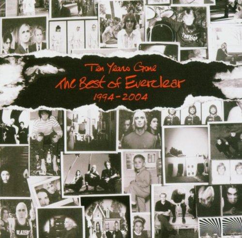 Everclear - Ten Years Gone: The Best of Everclear, 1994- 2004 - Zortam Music