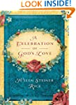 A Celebration of God's Love (Helen St...