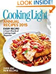 Cooking Light Annual Recipes 2015: Ev...