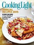Cooking Light Annual Recipes 2015: Ev...