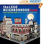 The LEGO Neighborhood Book: Build You...