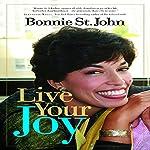 Live Your Joy | Bonnie St. John
