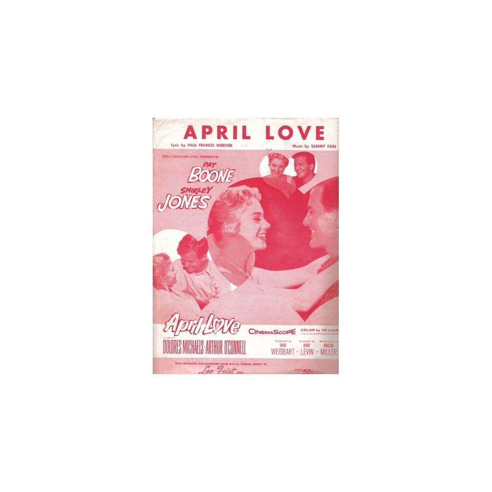 Sheet Music April Love Cover Photo Pat Boone, Shirley Jones Books