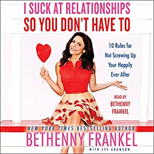 I Suck at Relationships So You Don't Have To Audiobook