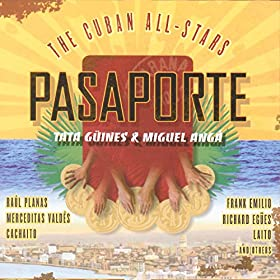 Amazon.com: Pasaporte (Tata Güines Meets Miguel Angá): The Cuban All
