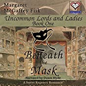 Beneath the Mask | [Margaret McGaffey Fisk]