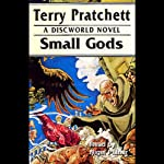 Small Gods: Discworld #13 (       UNABRIDGED) by Terry Pratchett Narrated by Nigel Planer