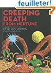 Creeping Death from Neptune 1: 1909-1941