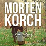 Kaerlighed | Morten Korch