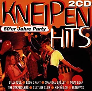 Kneipen Hits - 80'er Jahre Party