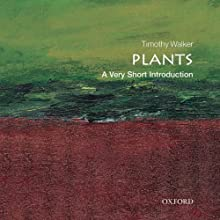 Plants: A Very Short Introduction (       UNABRIDGED) by Timothy Walker Narrated by Mark Ashby