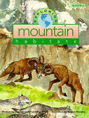 Exploring Mountain Habitats (Mondo's Exploring Series)