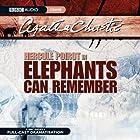 Elephants Can Remember (Dramatised) Radio/TV von Agatha Christie Gesprochen von: John Moffatt, Julia McKenzie