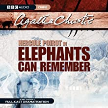Elephants Can Remember (Dramatised)  by Agatha Christie Narrated by John Moffatt, Julia McKenzie