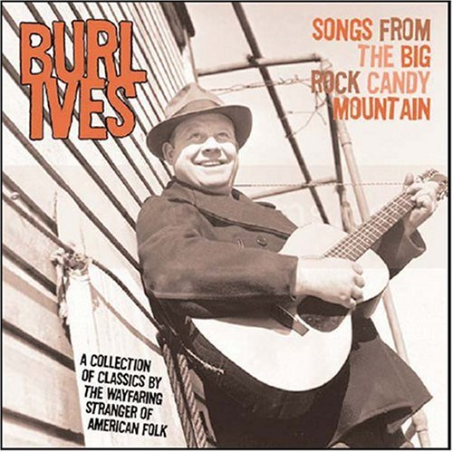 Burl Ives - Songs From The Big Rock - Zortam Music