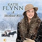 A Mistletoe Kiss | Katie Flynn