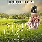 Straight Talk Hörbuch von Judith Keim Gesprochen von: Angela Dawe