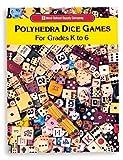 Polyhedra Dice Games, Grades K-6