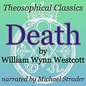 Death: Theosophical Classics Audiobook