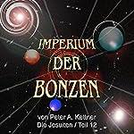 Die Jesuiten (Imperium der Bonzen 12) | Peter A. Kettner