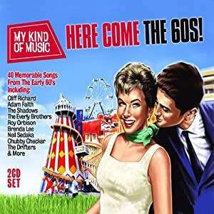 Here Come The 60's - My Kind Of Music