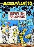 """Afficher """"Marsupilami n° 10 Rififi en Palombie"""""""